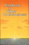 MOTIVATIONAL-SPIRITUAL_Handbook_To_Higher_Consciousness thumb